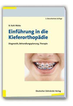 Einführung in die Kieferorthopädie von Kahl-Nieke,  Bärbel