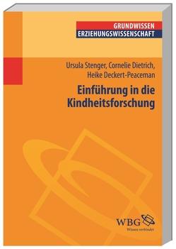 Einführung in die Kindheitsforschung von Deckert-Peaceman,  Heike, Dietrich,  Cornelie, Stenger,  Ursula, Vogel,  Peter, Wigger,  Lothar