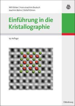 Einführung in die Kristallographie von Bautsch,  Hans-Joachim, Bohm,  Joachim, Kleber,  Will, Klimm,  Detlef