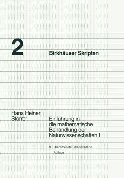 Einführung in die mathematische Behandlung der Naturwissenschaften I von Storrer,  Hans Heiner