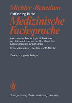 Einführung in die Medizinische Fachsprache von Benedum,  J., Michler,  I., Michler,  M.