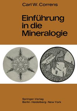 Einführung in die Mineralogie von Correns,  Carl W.