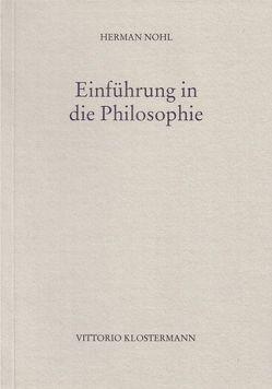 Einführung in die Philosophie von Nohl,  Herman