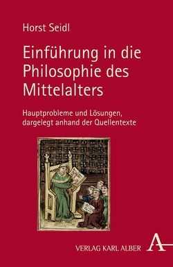 Einführung in die Philosophie des Mittelalters von Seidl,  Horst