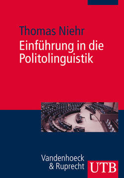 Einführung in die Politolinguistik von Niehr,  Thomas