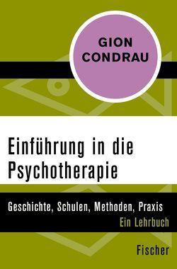 Einführung in die Psychotherapie von Condrau,  Gion