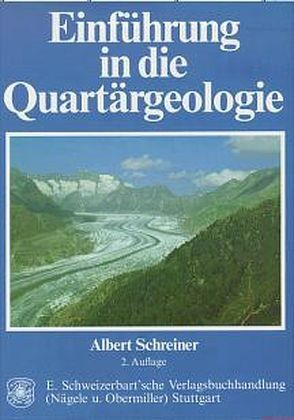 Einführung in die Quartärgeologie von Schreiner,  Albert