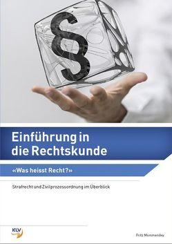 Einführung in die Rechtskunde von Mommendey,  Fritz