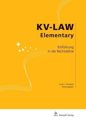 Einführung in die Rechtslehre von Schneiter,  Ernst J.