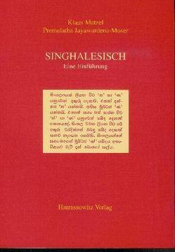 Einführung in die singhalesische Sprache von Jayawardena-Moser,  Premalatha, Matzel,  Klaus