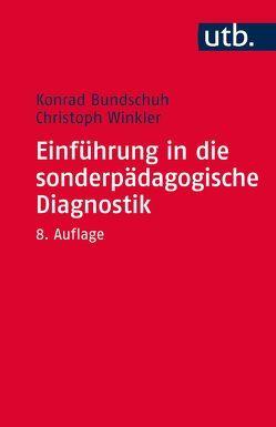 Einführung in die sonderpädagogische Diagnostik von Bundschuh,  Konrad