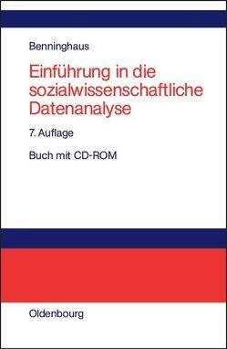 Einführung in die sozialwissenschaftliche Datenanalyse von Benninghaus,  Hans