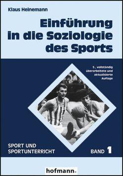 Einführung in die Soziologie des Sports von Heinemann,  Klaus