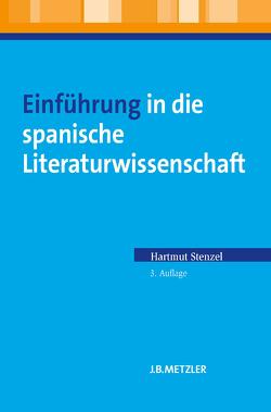 Einführung in die spanische Literaturwissenschaft von Floeck,  Wilfried, FRITZ,  Herbert, Stenzel,  Hartmut