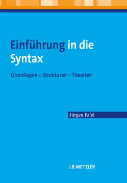 Einführung in die Syntax von Pafel,  Jürgen
