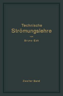 Einführung in die technische Strömungslehre von Eck,  Bruno