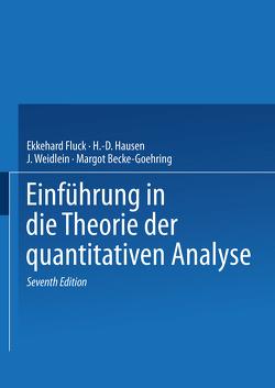 Einführung in die Theorie der quantitativen Analyse von Becke-Goehring,  M., Fluck,  E., Hausen,  H.-D., Weidlein,  J.