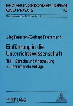 Einführung in die Unterrichtswissenschaft von Petersen,  Jörg, Priesemann,  Gerhard