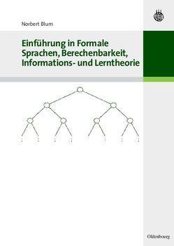 Einführung in Formale Sprachen, Berechenbarkeit, Informations- und Lerntheorie von Blüm,  Norbert