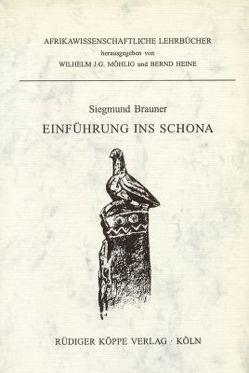Einführung ins Schona von Brauner,  Siegmund, Huni,  Samson