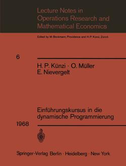 Einführungskursus in die dynamische Programmierung von Künzi,  H.P., Müller,  O, Nievergelt,  E.