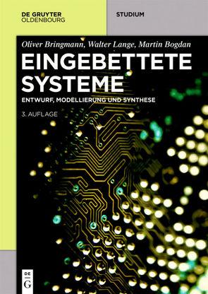 Eingebettete Systeme von Bogdan,  Martin, Bringmann,  Oliver, Lange,  Walter