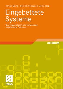Eingebettete Systeme von Berns,  Karsten, Schürmann,  Bernd, Trapp,  Mario