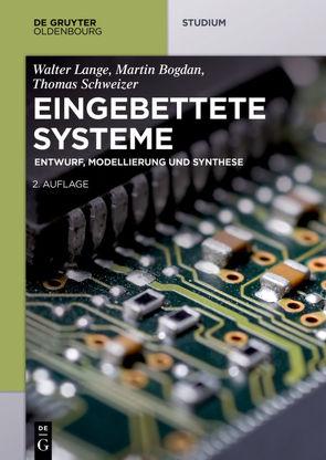 Eingebettete Systeme von Bogdan,  Martin, Lange,  Walter, Schweizer,  Thomas