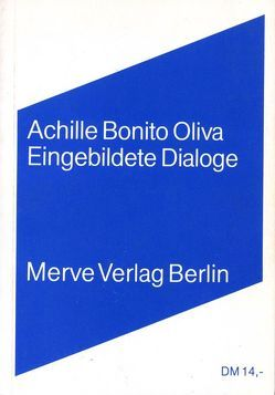 Eingebildete Dialoge von Bonito Oliva,  Achille, Cucci,  Enzo, Hoffmann,  Christine