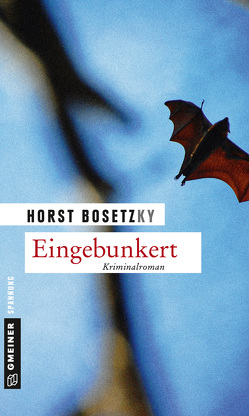 Eingebunkert von Bosetzky,  Horst (-ky)