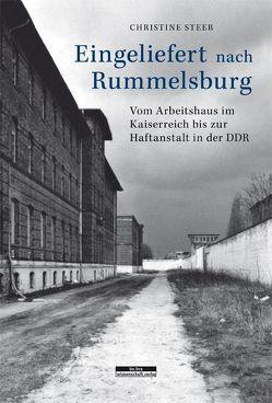Eingeliefert nach Rummelsburg von Steer,  Christine