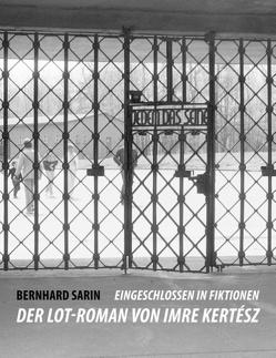 Eingeschlossen in Fiktionen von Sarin,  Bernhard