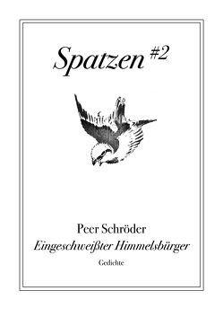 Eingeschweißter Himmelsbürger von Schröder,  Peer