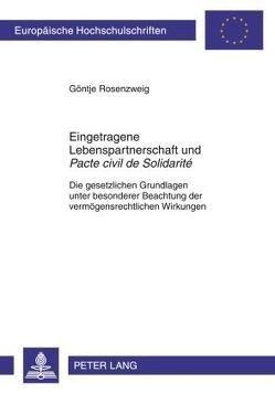 Eingetragene Lebenspartnerschaft und «Pacte civil de Solidarité» von Rosenzweig,  Göntje
