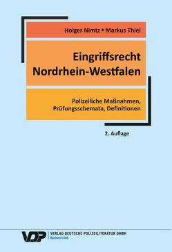Eingriffsrecht Nordrhein-Westfalen von Nimtz,  Holger, Thiel,  Markus