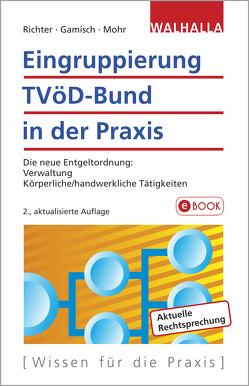 Eingruppierung TVöD-Bund in der Praxis von Gamisch,  Annett, Mohr,  Thomas, Richter,  Achim