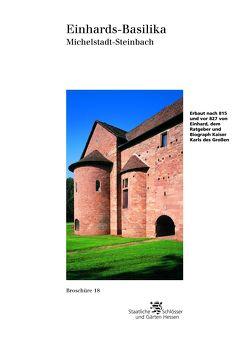 Einhards-Basilika Michelstadt-Steinbach von Diverse, Ludwig,  Thomas, Verwaltung der Staatlichen Schlösser und Gärten Hessen