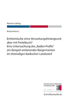 Einheimische ohne Verwaltungshintergrund aber mit Parteibuch? von Kehl,  Hochschule für öffentliche Verwaltung, Liebing,  Norman