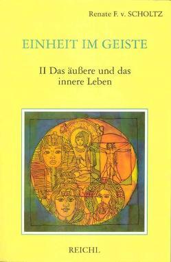 Einheit im Geiste / Einheit im Geiste von Scholtz-Wiesner,  Múrshida R von