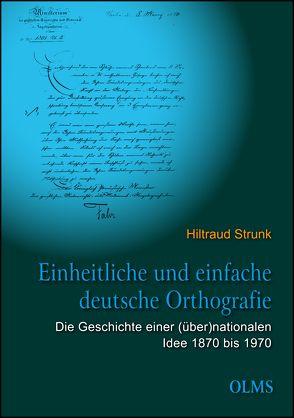 Einheitliche und einfache deutsche Orthografie von Strunk,  Hiltraud
