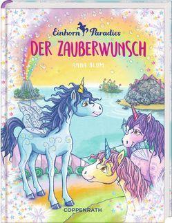 Einhorn-Paradies (Bd. 1) von Blum,  Anna, Gerigk,  Julia