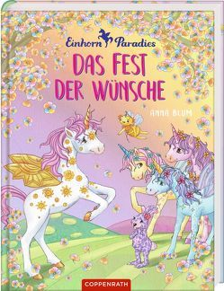 Einhorn-Paradies (Bd. 3): Das Fest der Wünsche von Blum,  Anna, Gerigk,  Julia
