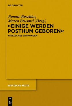 """""""Einige werden posthum geboren"""" von Brusotti,  Marco, Reschke,  Renate"""