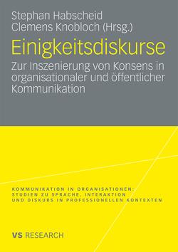 Einigkeitsdiskurse von Habscheid,  Stephan, Knobloch,  Clemens