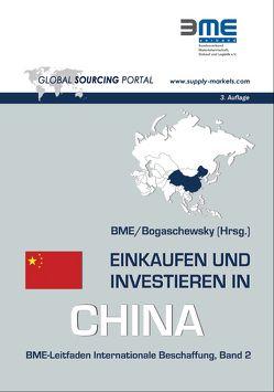 Einkaufen und Investieren in China von Bogaschewsky,  Ronald