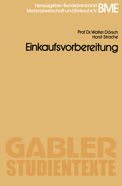 Einkaufsvorbereitung von Dörsch,  Walter, Strache,  Horst