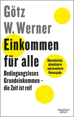 Einkommen für alle von Lauer,  Enrik, Werner,  Götz W