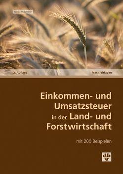 Einkommen- und Umsatzsteuer in der Land- und Forstwirtschaft von Hubmann,  Nadja