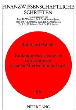 Einkommensorientierte Förderung des sozialen Mietwohnungsbaues von Pahnke,  Burkhard