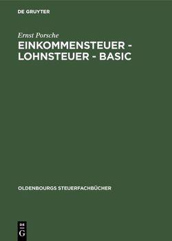 Einkommensteuer – Lohnsteuer – BASIC von Porsche,  Ernst